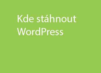 Kde je možné stáhnout WordPress